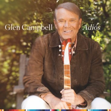 Glen Campbell To Say 'Adiós' With Farewell Album