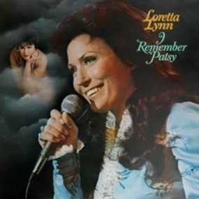 Loretta Lynn I Remember Patsy