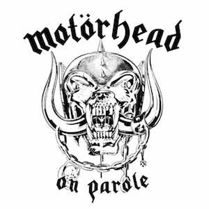 Motorhead On Parole