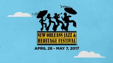 The New Orleans Jazz Fest 2017 Kicks Off This Weekend
