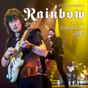 Ritchie Blackmore's Rainbow Releases 'Live In Birmingham 2016' CD