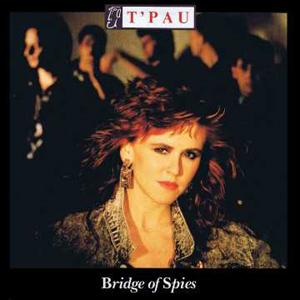 T'Pau Bridge Of Spies Album Cover