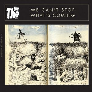 The The - We Cant Stop Whats Coming single artwork