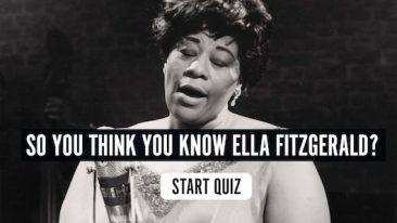 So You Think You Know Ella Fitzgerald? Quiz