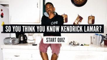 So You Think You Know Kendrick Lamar? Quiz
