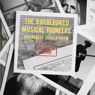 The Overlooked Musical Pioneers You Really Should Know