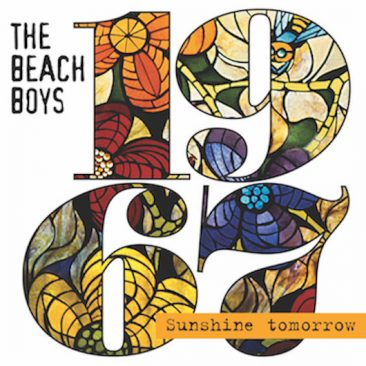 The Beach Boys 'Sunshine Tomorrow' Collection of Rare Songs From 'Smiley Smile' and 'Wild Honey' Era Out Today