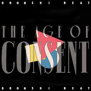 Bronski Beat The Age Of Consent Album Cover
