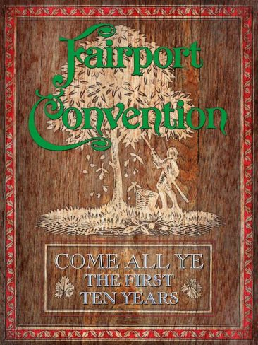 Folk-Rock Pioneers Fairport Convention Announce 'Come All Ye – The First 10 Years' Box Set