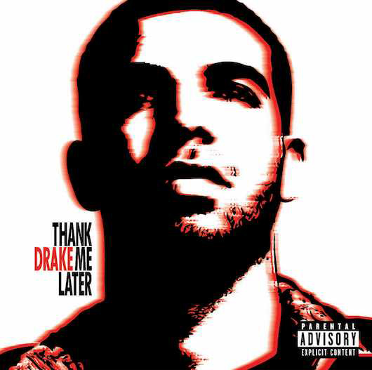 Why Drake's 'Thank Me Later' Predicted His Future