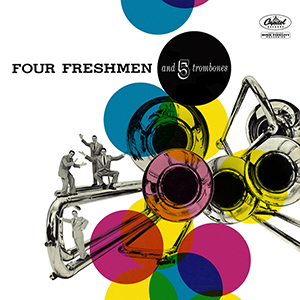 Four Freshmen And Five Trombones Album Cover