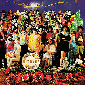 Mothers Of Invention We're Only In It For The Money
