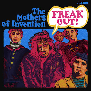Frank-Zappa-and-the-Mothers-of-Invention-Freak-Out