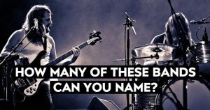 Band Quiz - How Many Of These Bands Can You Name?