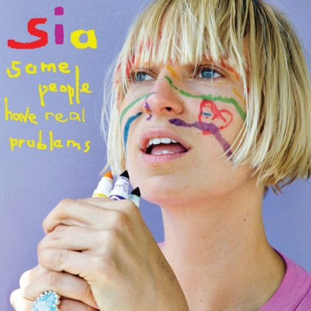 Sia Some People Have Real Problems Album Cover