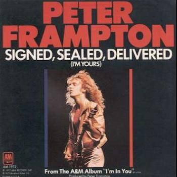 Signed, Sealed, Delivered Peter Frampton