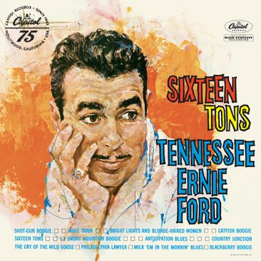 reDiscover Tennessee Ernie Ford's 'Sixteen Tons'