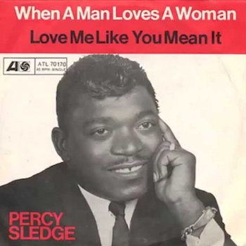 Percy Sledge When A Man Loves A Woman single