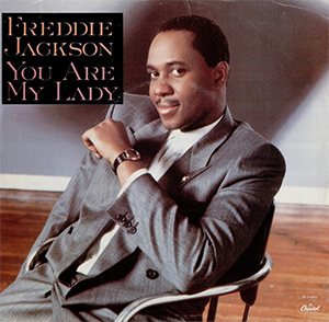 Freddie Jackson You Are My Lady Rock Me Tonight