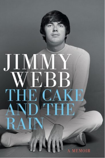Songwriter Supreme Jimmy Webb To Unveil New Memoir