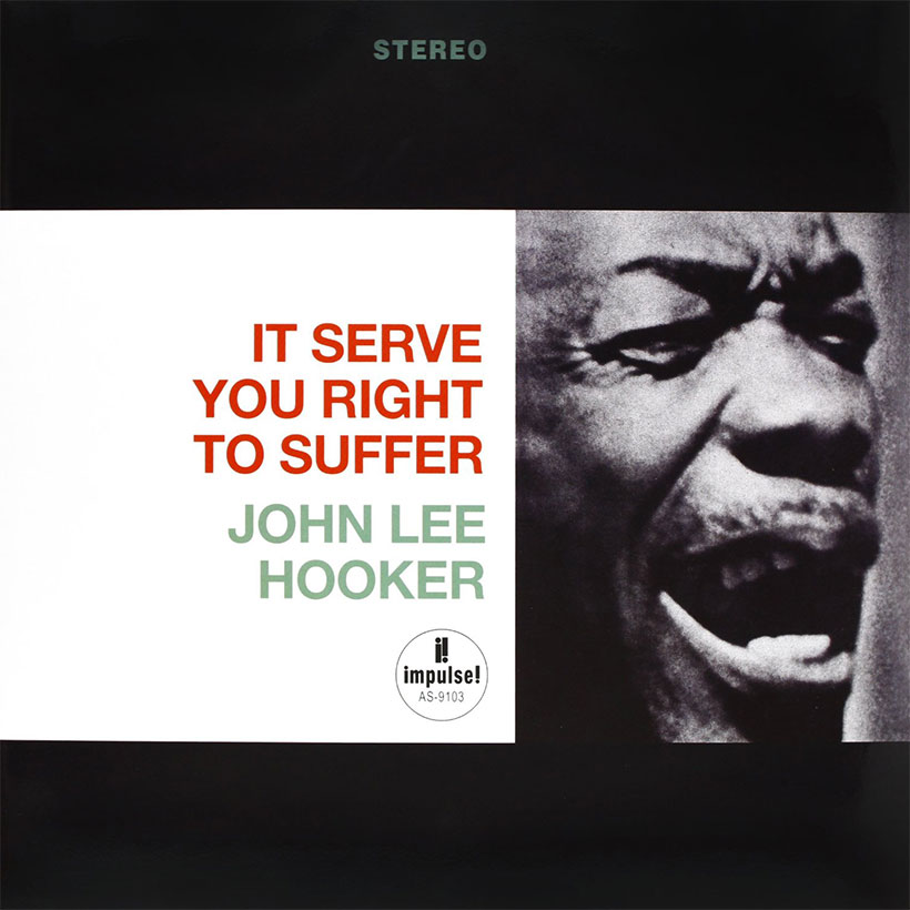 John Lee Hooker It Serve You Right To Suffer album cover web optimised 820