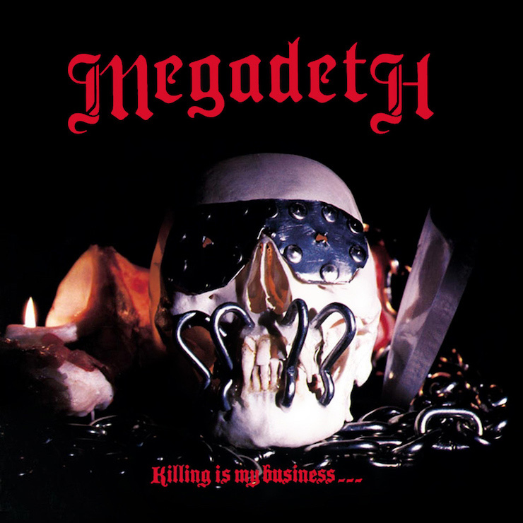 Megadeth Killing Is My BusinessAnd Business Good