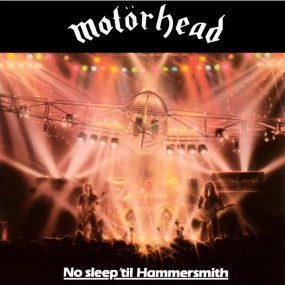 No Sleep Til Hammersmith Motorhead