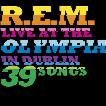 Live At The Olympia: How R.E.M. Recharged Themselves In The Noughties