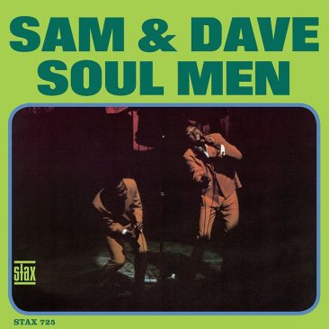 Sam & Dave Reach New Heights With 'Soul Men' Album