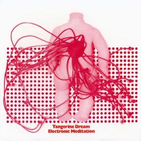 Tangerine Dream Electronic Meditation Album Cover web optimised 820