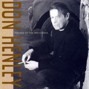 Don Henley The End Of The Innocence