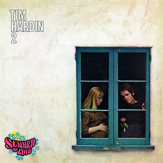 Tim Hardin 2 Album Cover Summer Of Love Logo