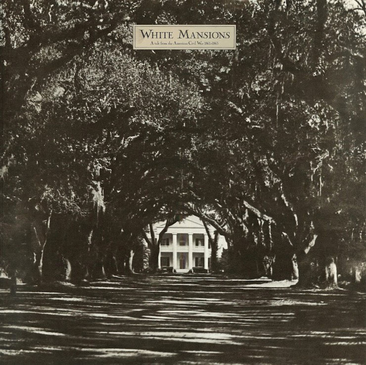 White Mansions A Tale From The American Civil War 1861-1865