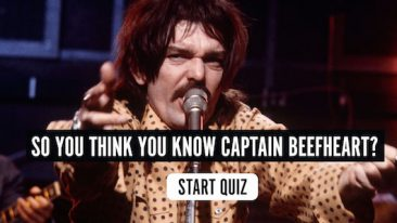 So You Think You Know Captain Beefheart? Quiz