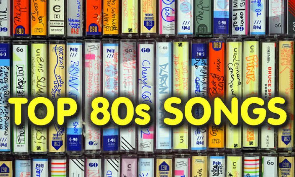 Top 80s Songs