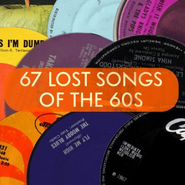 67 Lost Songs Of The 60s