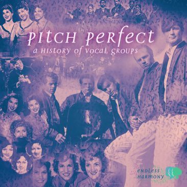 Pitch Perfect: A History Of Vocal Groups