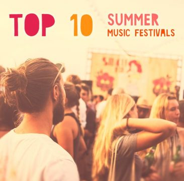 Top 10 Summer Music Festivals