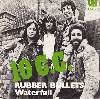 10cc Rubber Bullets single