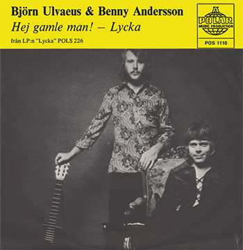 Benny And Bjorn Hej Ganble Man Hey Old Man Lycka Single, ABBA