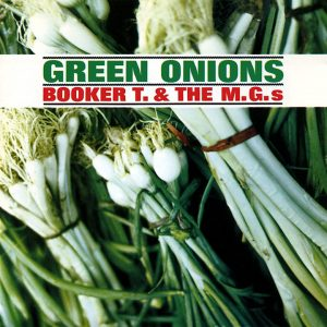 Booker T And The MGs Green Onions Album Cover, Stax 60