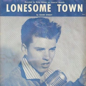 Ricky Nelson Lonesome Town