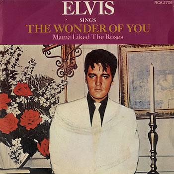 Elvis Presley Wonder Of You