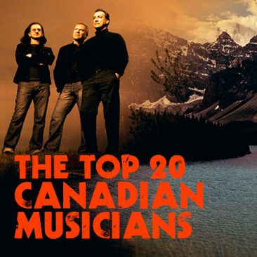 The Top 20 Canadian Musicians