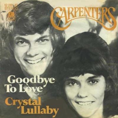carpenters-goodbye to love