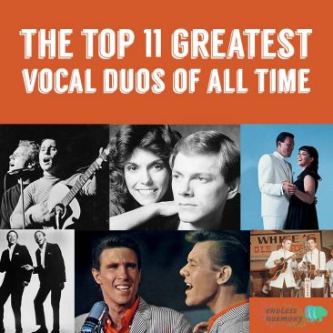 The Top 11 Greatest Vocal Duos Of All Time