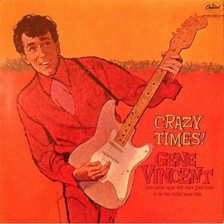 Crazy Times Gene Vincent
