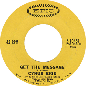 Cyrus Erie Get The Message Single Label