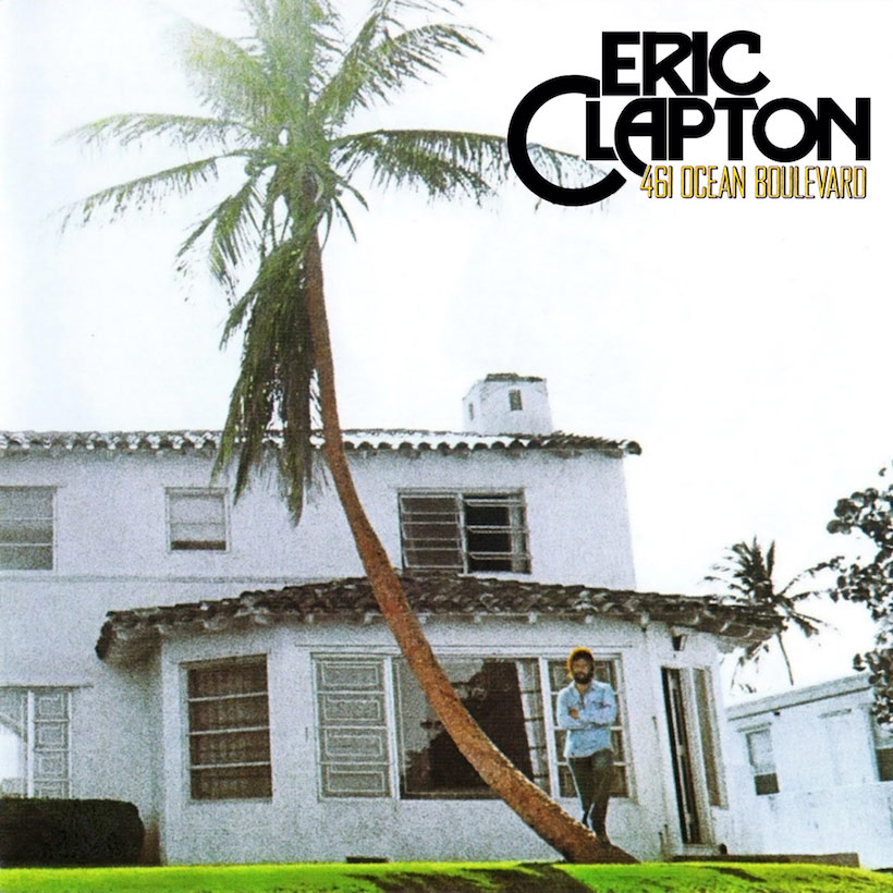 Eric Clapton's '461 Ocean Boulevard': Florida's Most Famous Address?