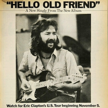 Hello Old Friend ad Eric Clapton